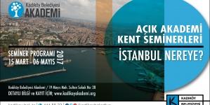 Açık Akademi Kent Seminerleri: İstanbul Nereye?