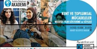 Kent ve Toplumsal Mücadeleler Belgesel Film Gösterimi Başlıyor