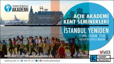 Açık Akademi Kent Seminerleri Başlıyor: İstanbul Yeniden