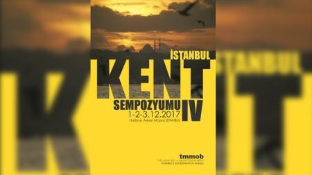 TMMOB IV. İstanbul Kent Sempozyumu Yapılacak