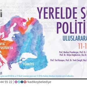 Kadıköy'de Uluslararası Sosyal Politikalar Konferansı