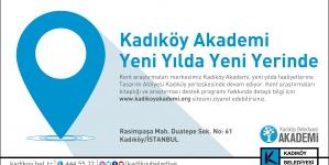 Kadıköy Akademi Yeni Yılda Yeni Yerinde